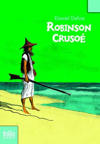 Robinson Crusoe (Folio Junior) (French Edition): Defoe, Daniel