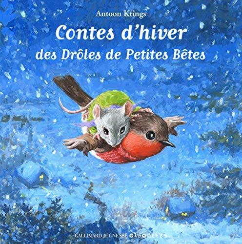 9782070622467: Contes d'hiver des Drôles de Petites Bêtes (French Edition)