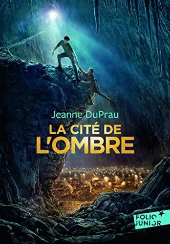 Cite de L Ombre (Folio Junior) (French: DuPrau, Jeanne