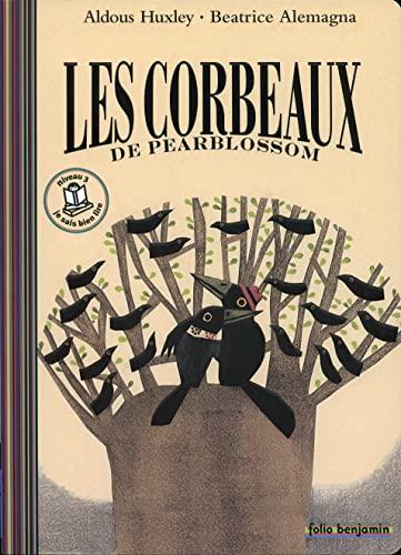 9782070622931: Les Corbeaux De Pearblossom (Folio Benjamin)