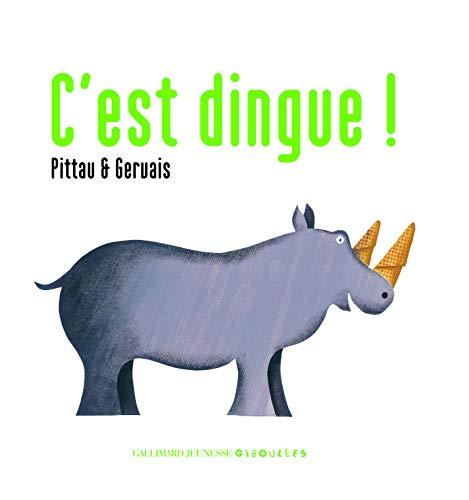 9782070623426: C'est dingue ! (French Edition)