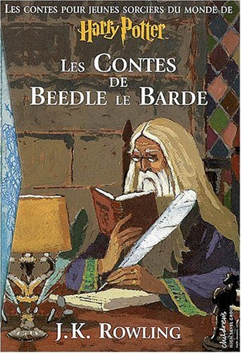 9782070623440: Les Contes de Beedle le Barde (Grand format littérature - Romans Junior)