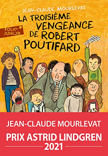 9782070623921: La Troisieme Vengeance de Robert Poutifard (Folio Junior) (French Edition)