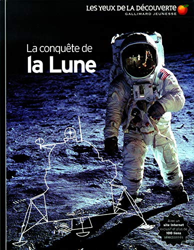 La Conquete De LA Lune (French Edition) (2070623998) by Jacqueline Mitton