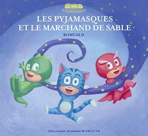 9782070624072: Les pyjamasques et le marchand de sable (French Edition)