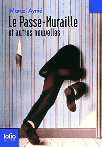 Passe Muraille (Folio Junior) (French Edition): Ayme, Marcel