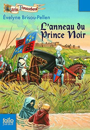Garin Trousseb?uf, III : L'Anneau du Prince: Brisou-Pellen,Évelyne