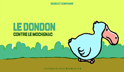 9782070625284: Le Dondon contre le Mochgnac (French Edition)