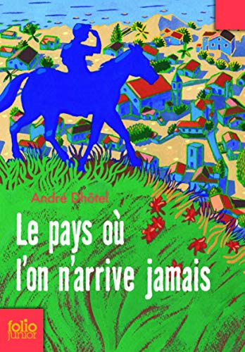 9782070626182: Pays Ou L on N Arrive (Folio Junior) (English and French Edition)