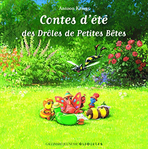 9782070626465: Les Drôles de Petites Bêtes - Contes d'été des Drôles de Petites Betes - Dès 3 ans