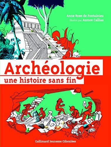 ARCHÉOLOGIE UNE HISTOIRE SANS FIN (L'): FONTAINIEU A.R.