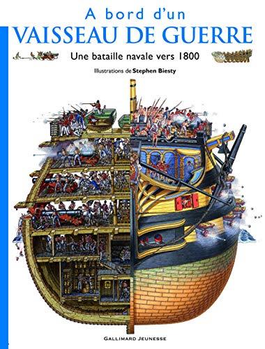 A bord d'un vaisseau de guerre (French Edition) (9782070627141) by STEPHEN BIESTY