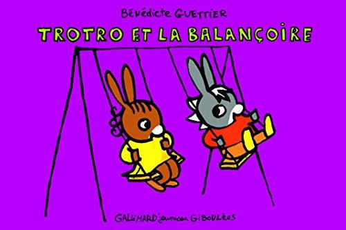 9782070627349: Trotro et la balan�oire (Les mini Trotro - Giboul�es)