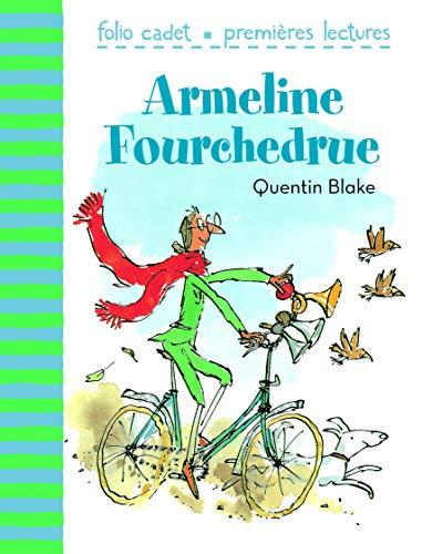 9782070627431: Armeline Fourchedrue