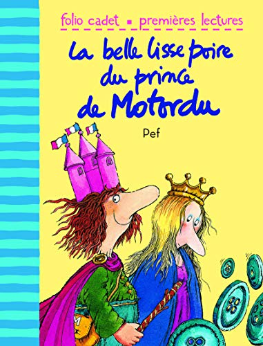 9782070627448: La belle lisse poire du prince de Motordu