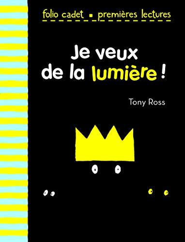 JE VEUX DE LA LUMIÈRE NIVEAU 1: ROSS TONY
