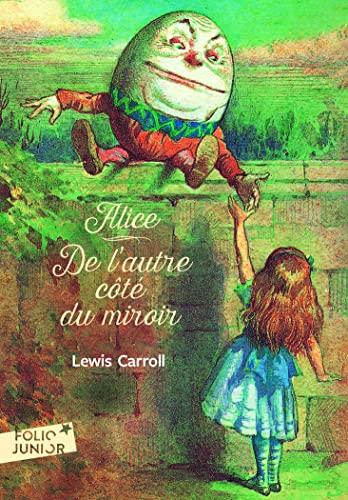 9782070628971: Ce qu'Alice trouva de l'autre côté du miroir