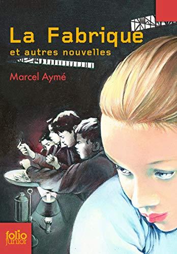 Fabrique Et Autres Nouv (Folio Junior) (French: Ayme, Marcel