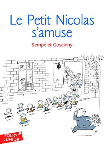9782070629473: Les histoires inédites du Petit Nicolas, 6 : Le Petit Nicolas s'amuse (Folio Junior) (English and French Edition)