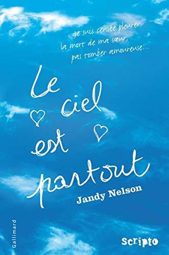 Le ciel est partout: Jandy Nelson