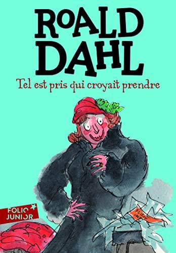 Tel Est Pris Qui Croyait (Folio Junior): Dahl, Roald