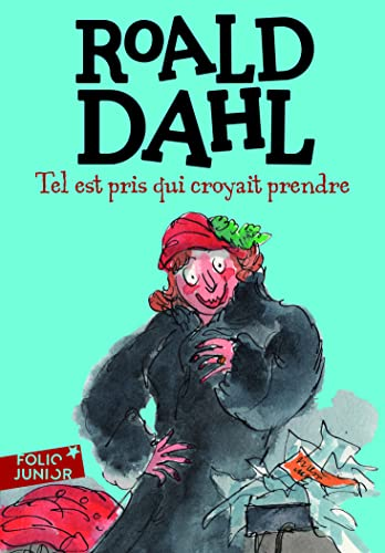 Tel Est Pris Qui Croyait (Folio Junior) (French Edition) (9782070630097) by Roald Dahl