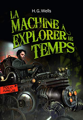9782070630127: La machine à explorer le temps - Folio Junior - A partir de 11 ans