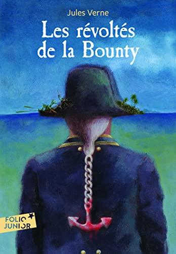 9782070630189: Les Révoltés de la Bounty suivi de Un Drame au Mexique Folio Junior - A partir de 11 ans