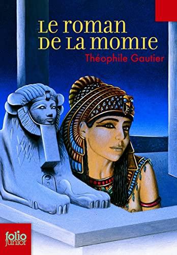 9782070630257: Roman de La Momie (Folio Junior) (French Edition)