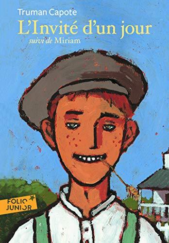 Invite D Un Jour Miriam (Folio Junior) (English and French Edition): Truman Capote