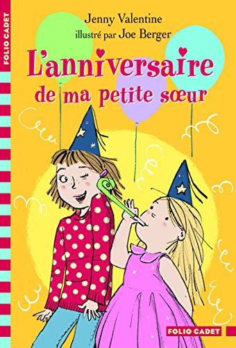 ANNIVERSAIRE DE MA PETITE SOEUR (L'): VALENTINE JENNY