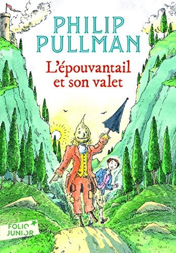 9782070631902: Epouvantail Et Son Valet (Folio Junior) (English and French Edition)