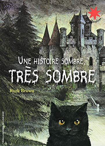 9782070632251: Une Histoire Sombre, Tres Sombre (French Edition)