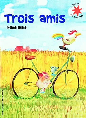 9782070632282: Les Trois Amis