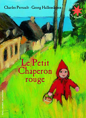 9782070632329: Le Petit Chaperon Rouge (French Edition)