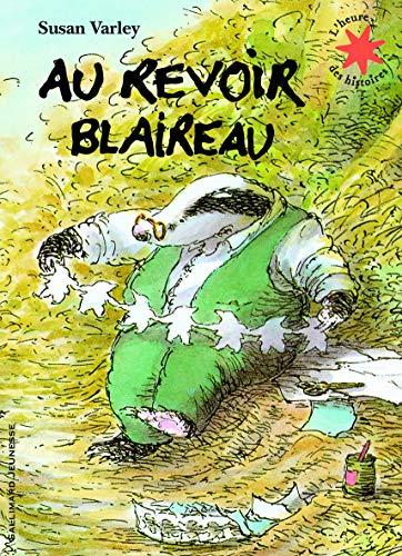9782070632350: Au revoir blaireau