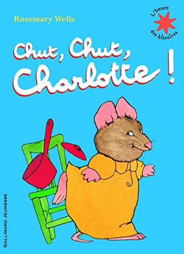 9782070632367: Chut, chut, Charlotte!