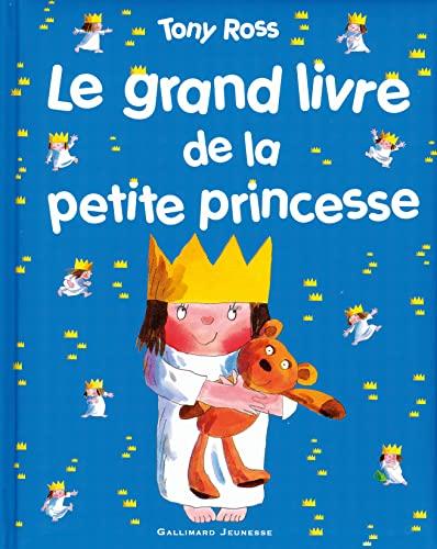 9782070632657: Le grand livre de la petite princesse