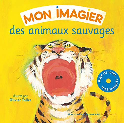 9782070632817: Mon imagier des animaux sauvages (French Edition)