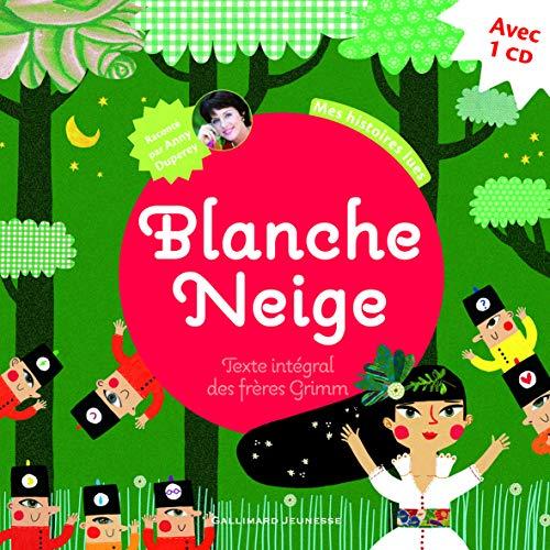 9782070632862: Blanche Neige (1CD audio)
