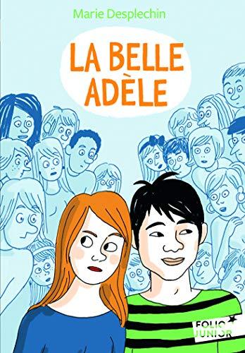BELLE ADÈLE (LA): DESPLECHIN MARIE