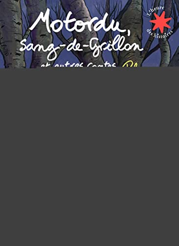 9782070633319: Motordu, sang-de-Grillon et autres contes (French Edition)