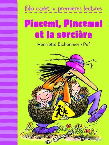 9782070633463: Pincemi, Pincemoi et la sorcière - FOLIO CADET PREMIERES LECTURES - de 6 à 7 ans