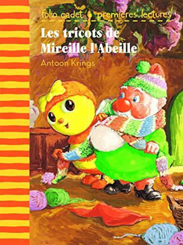 Les tricots de Mireille l'Abeille (French Edition): Antoon Krings