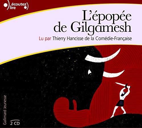L'EPOPEE DE GILGAMESH CD: ANONYME