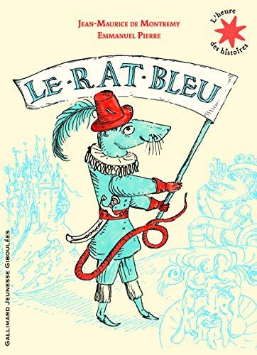 9782070634781: Le rat bleu (French Edition)