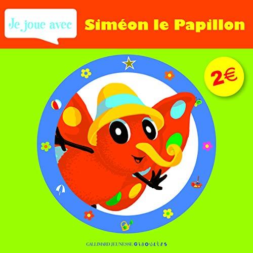 9782070637355: Je joue avec Sim�on le Papillon