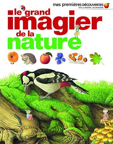 9782070637522: Le grand imagier de la nature - Mes Premières Découvertes - De 2 à 5 ans