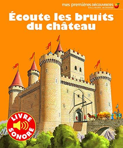 9782070637690: Ecoute les bruits du château