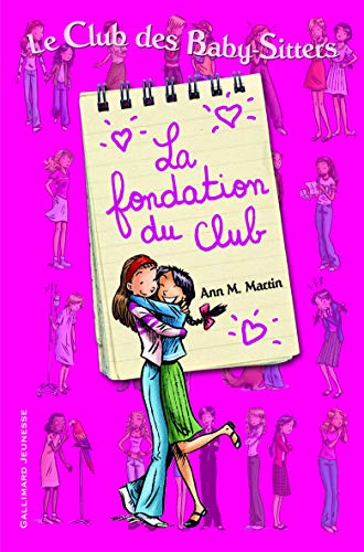 9782070637942: La Fondation Du Club/L'Idee Geniale De Kristy (French Edition)